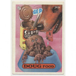 "GPK US OS9 - 362a ""DOUG..."