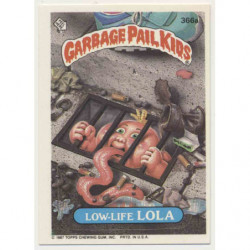 "GPK US OS9 - 366a ""Low-Life..."