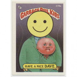"GPK US OS7 - 278a ""Have A..."